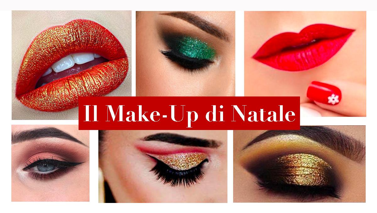 Il Make-Up per le feste di Natale.