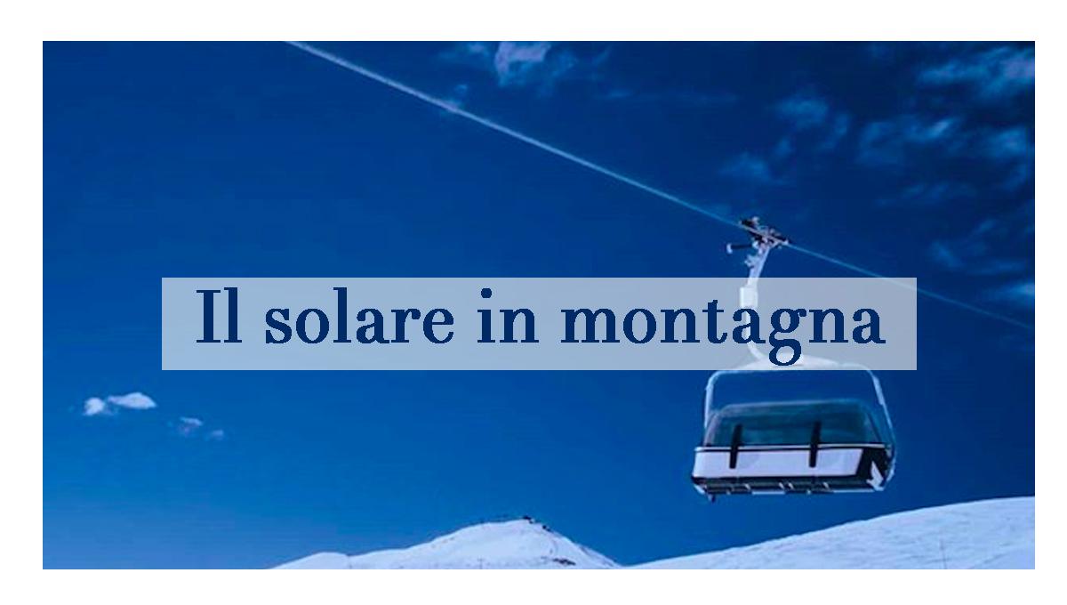 Quale solare scegliere in montagna?
