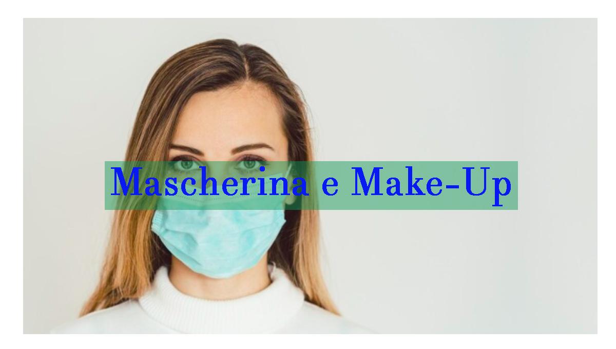 Mascherina e Make-Up